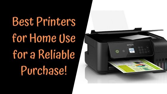 Best Printers for Home Use 2019