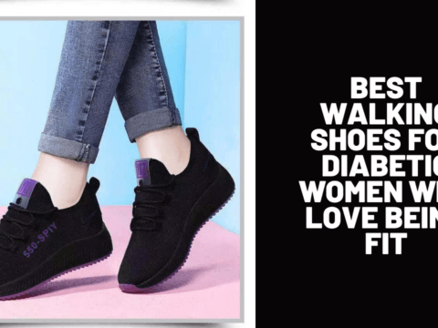 Best Walking Shoes for Diabetic Women Who Love Being Fit
