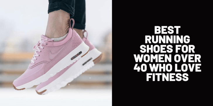 Best Running Shoes for Women Over 40 Who Love Fitness