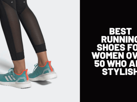 Best Running Shoes for Women Over 50 Who Are Stylish