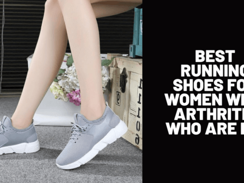 Best Running Shoes for Women with Arthritis Who Are Fit
