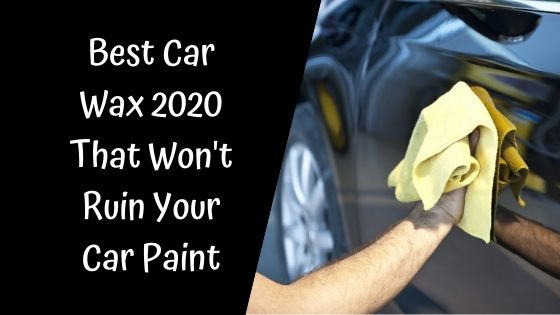 Best Car Wax 2020