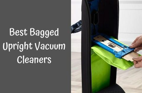 Best Bagged Upright Vacuum Cleaners 2020