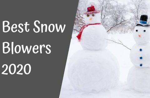 Best Snow Blowers 2021