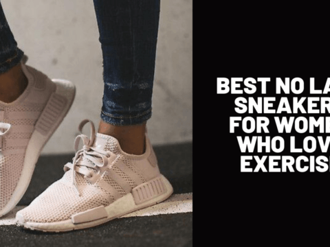Best No Lace Sneakers for Women Who Love Exercise