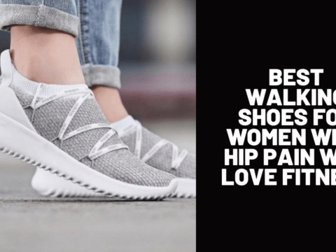 Best Walking Shoes for Women with Hip Pain Who Love Fitness