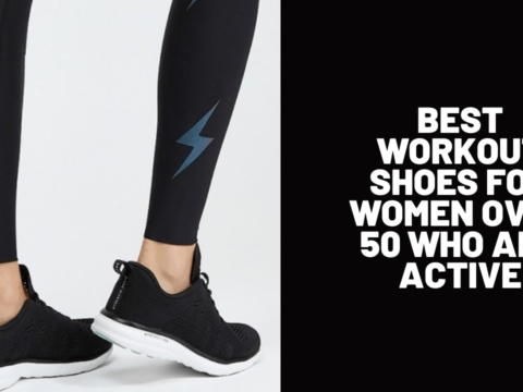 Best Workout Shoes for Women Over 50 Who Are Active