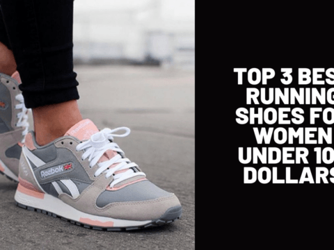 Top 3 Best Running Shoes for Women Under 100 Dollars